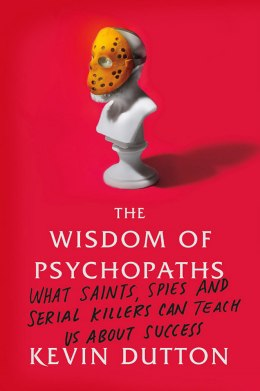 image: The Wisdom of Psychopaths